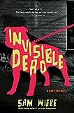 Invisible Dead (A Wakeland Novel)