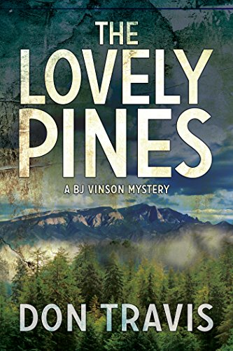 The Lovely Pines (BJ Vinson Mystery Book 4) (English Edition)