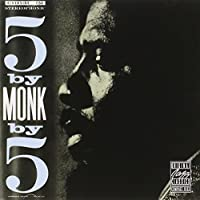 5 By Monk By 5 by Thelonious Monk (1991-05-03)
