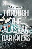 Through the Alaskan Darkness