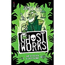 GHOSTWORKS 7: Ship of the Dead & Ghost Islands
