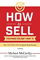 How to Sell: Even When You Don't Want to