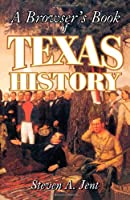 A Browser's Book of Texas History