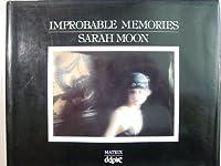 Improbable Memories