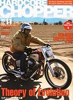 HARDCORE CHOPPER Magazine (ハードコア・チョッパー・マガジン) 2010年 11月号 [雑誌]