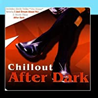 Chillout After Dark