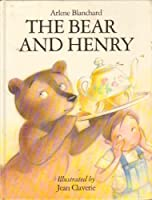 The Bear and Henry