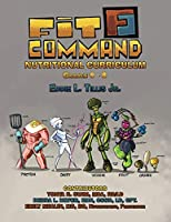 Fit Command Nutritional Curriculum Grades 6 - 8