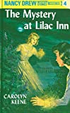 Nancy Drew 04: The Mystery at Lilac Inn (English Edition)