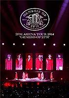 "2PM ARENA TOUR 2014 ""GENESIS OF 2PM"" [DVD]"