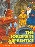 Sorcerer's Apprentice, The, Level 1, Penguin Young Readers (Penguin Young Readers, Level 1)