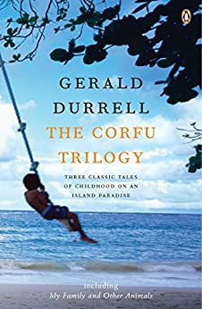 The Corfu Trilogy by [Durrell, Gerald]
