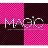 MAGIC~A COLLECTION OF BLACK DISCO CLASSICS mixed by DJ KAWASAKI 画像