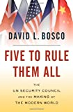 Five to Rule Them All: The UN Security Council and the Making of the Modern World 画像