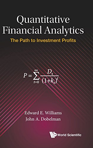 Download Quantitative Financial Analytics: The Path to Investment Profits 981322424X