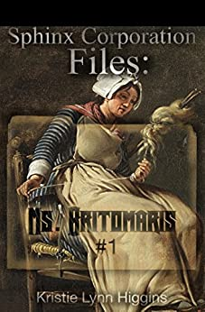 Ms. Britomaris #1: Sphinx Corporation Files (Shades of Gray Flash Fiction Science Fiction Action Adventure Mystery Series Book 6) by [Higgins, Kristie Lynn]