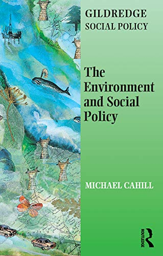 The Environment and Social Policy (The Gildredge Social Policy Series) (English Edition)