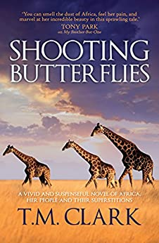 Shooting Butterflies by [Clark, T.M.]