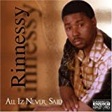 All Iz Never Said by Rinnessy (2004-01-08)
