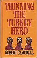 Thinning of the Turkey Herd (Thorndike Press Large Print Basic Series)