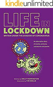 Life in Lockdown: Britain under the shadow of coronavirus (English Edition)