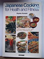 Japanese Cooking for Health an