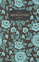 Daily Medication Journal: Undated  Medication logbook for Adult kids sheets Small Pocket size administration weekly health journal tracking Journal 53 weeks