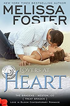 Lovers at Heart: Treat Braden (Love in Bloom- The Bradens Book 1) by [Foster, Melissa]