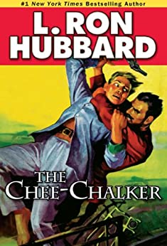 Chee-Chalker, The (Mystery & Suspense Short Stories Collection) by [Hubbard, L. Ron]