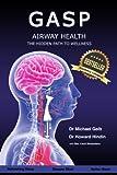 Gasp: Airway Health: The Hidden Path to Wellness
