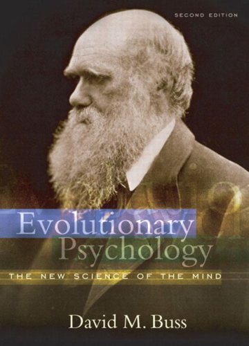 Evolutionary Psychology: The New Science of the Mind (2nd Edition)
