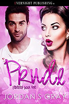 Prude (Labeled Book 1) by [Gray, Jordan S]