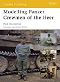 Modelling Panzer Crewmen of the Heer (Modelling Guides) 画像