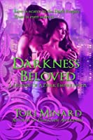 Darkness Beloved (Legends of a Dark Empire)