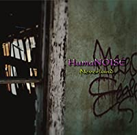 HumaNOISE (A-TYPE)