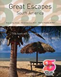 Great Escapes South America (Taschen's 25th Anniversary Special Edition)