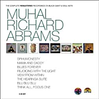 Muhal Richard Abrams: The Complete Remastered Recordings on Black Saint & Soul Note by Richard Abrams Muhal