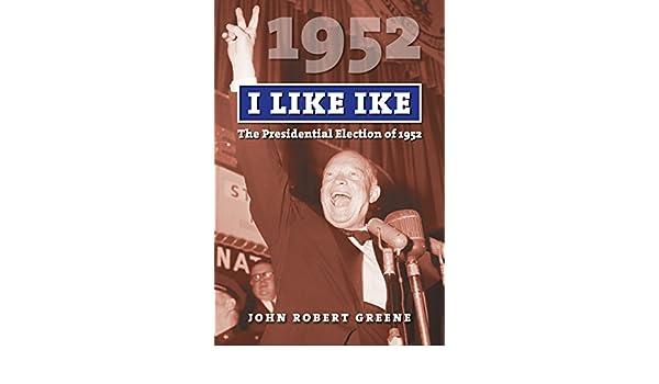 amazon co jp i like ike the presidential election of 1952