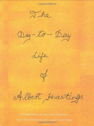 The Day-to-Day Life of Albert Hastingsの詳細を見る