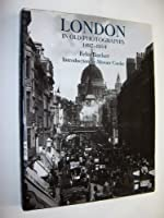 London in Old Photographs, 1897-1914