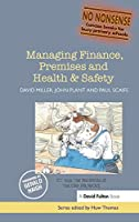 Managing Finance, Premises and Health & Safety (No-Nonsense Series)