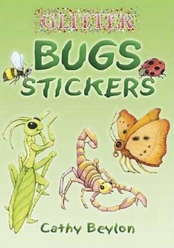 Download Glitter Bugs Stickers (Dover Little Activity Books Stickers) 0486447553