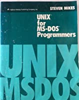 Unix for MS-DOS Programmers