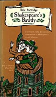 Shakespeare bawdy