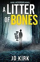 A Litter of Bones: A DCI Logan Crime Thriller (DCI Logan Crime Thrillers)