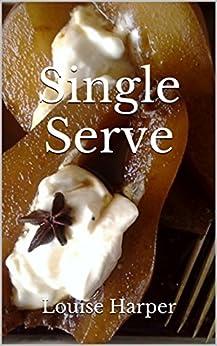 Single Serve by [Harper, Louise]