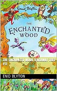 The Enchanted Wood (Faraway Tree #1) (English Edition)