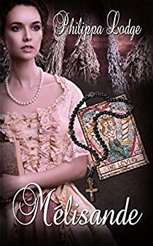 Mélisande (Châteaux and Shadows Book 5) by [Lodge, Philippa]