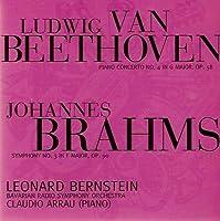 ベートーヴェン: ピアノ協奏曲第4番, ブラームス:交響曲第3番, 他  Leonard Bernstein 、 Bavarian Radio Symphony Orchestra 、 Claudio Arrau
