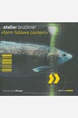 Atelier Bruckner: Form Follows Content (Avedition Rockets) ハードカバー